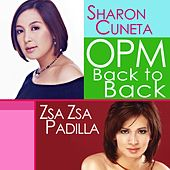 OPM Back to Back Hits of Sharon Cuneta & Zsa Zsa Padilla by Various Artists