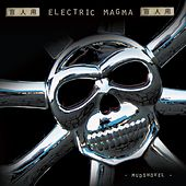 Play & Download Mudshovel by Electric Magma | Napster