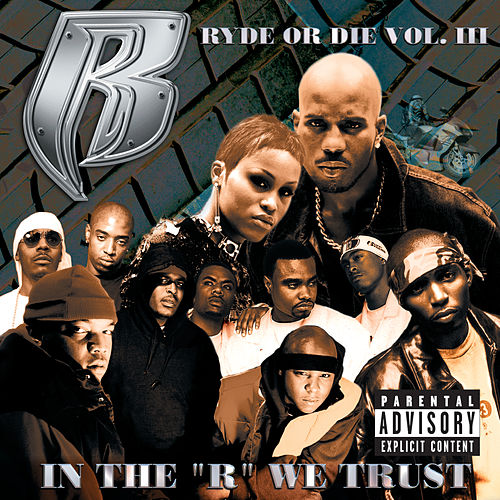 Ryde Or Die Vol. 3 by Ruff Ryders