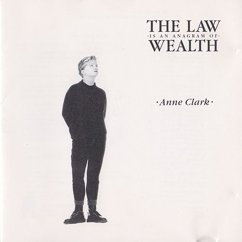 Play & Download The Law Is an Anagram of Wealth by Anne Clark   Napster