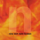 Play & Download Broken by Nine Inch Nails | Napster