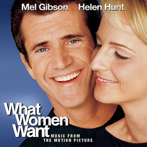 Play & Download What Women Want by Various Artists | Napster
