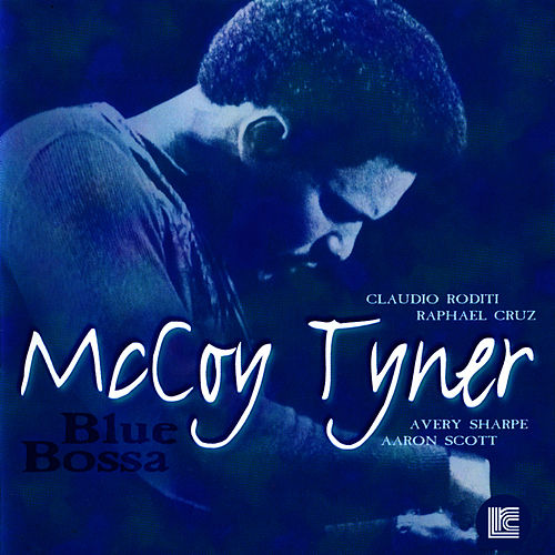 Blue Bossa by McCoy Tyner