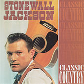 Classic Country by Stonewall Jackson