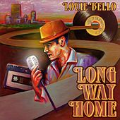 Play & Download Long Way Home by Louie Bello | Napster