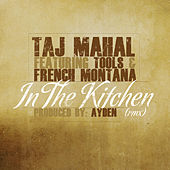 In the Kitchen (Rmx) von Taj Mahal