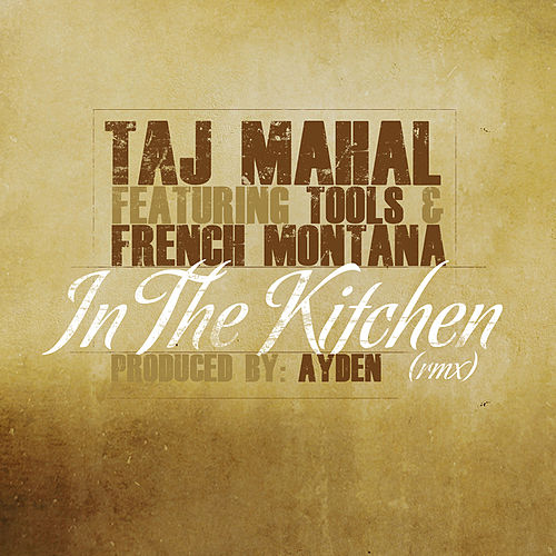 Play & Download In the Kitchen (Rmx) by Taj Mahal | Napster