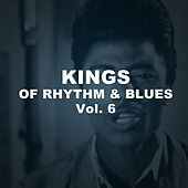 Kings of Rhythm & Blues, Vol. 6 von Various Artists