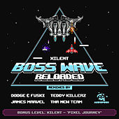 Play & Download Boss Wave: Reloaded by Xilent | Napster