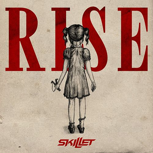 Play & Download Rise by Skillet | Napster