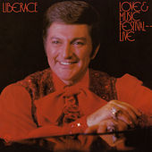 Play & Download Love & Music Festival - Live by Liberace | Napster