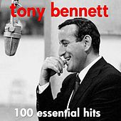100 Essential Hits - The Very Best Of by Tony Bennett