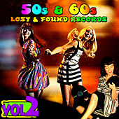 '50s & '60s Lost & Found Records Vol. 2 by Various Artists