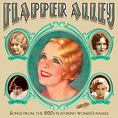 Flapper Alley: 1920s Songs Featuring Women's Names by Various Artists