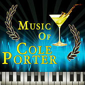 Music of Cole Porter by Various Artists