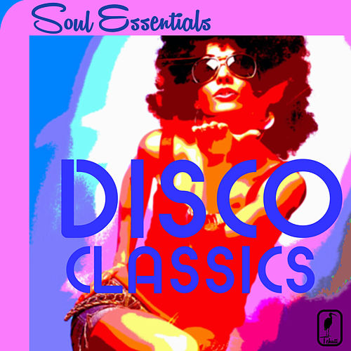 Play & Download Soul Essentials Disco Classics: 25 Hit Songs by Fantasy, Jasmine, Carol Williams & More! by Various Artists | Napster