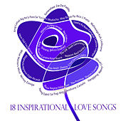 Play & Download 18 Inspirational Love Songs by Various Artists | Napster