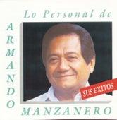 Lo Personal de Armando Manzanero: Sus Exito by Armando Manzanero