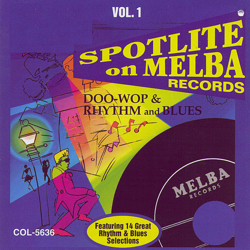 Play & Download Spotlite Series, Vol. 1: Melba Records by Various Artists | Napster
