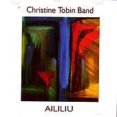 Aililiu by Christine Tobin