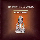 Les Chants De La Nativité: En Pays Celte by Eliane Pronost