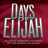 Play & Download Days Of Elijah (Time Life Anthems Series) by Various Artists | Napster