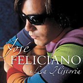 La Historia De Jose Feliciano by Various Artists