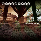 Play & Download Falling Away by Crossfade | Napster