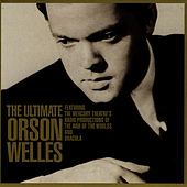 The Ultimate Orson Welles by Orson Welles