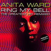 Play & Download Ring My Bell (Remixed) by Anita Ward | Napster