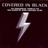Covered In Black: An Industrial Tribute To The Kings Of High Voltage Ac/Dc by Various Artists