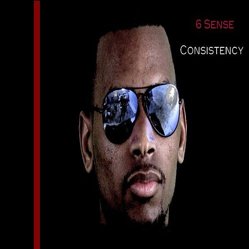 Play & Download Consistency by 6 Sense | Napster