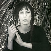 Play & Download Dream Of Life by Patti Smith | Napster