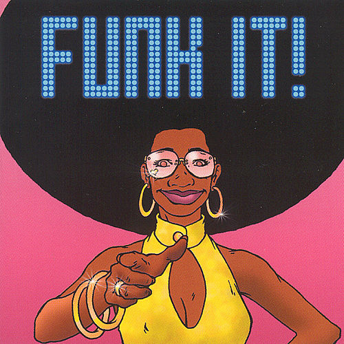 Play & Download Funk It by Various Artists | Napster