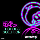 Play & Download Techouse Solution by Eddie Amador | Napster