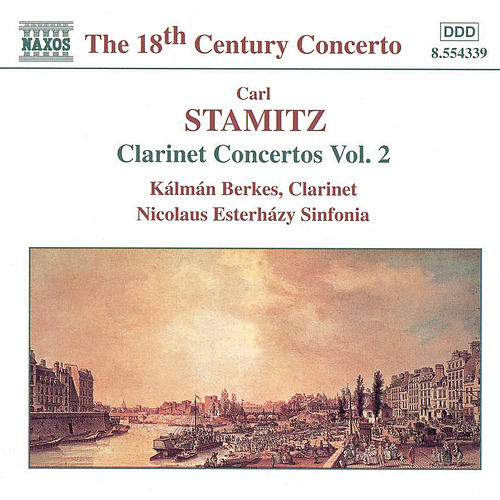 Play & Download Clarinet Concertos Vol. 2 by Carl Stamitz | Napster