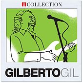 Play & Download iCollection - Gilberto Gil by Gilberto Gil | Napster