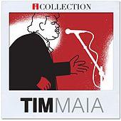 iCollection -Tim Maia by Tim Maia