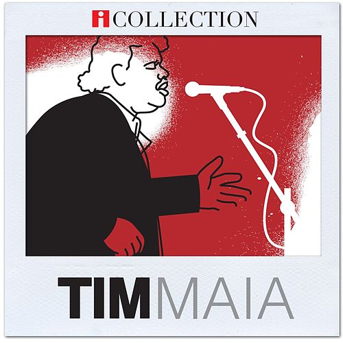 Play & Download iCollection -Tim Maia by Tim Maia | Napster