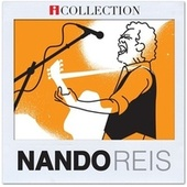 Play & Download iCollection - Nando Reis by Nando Reis | Napster