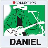 Play & Download iCollection - Daniel by Daniel | Napster