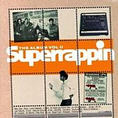 Superrappin': The Album, Vol. 2 von Various Artists
