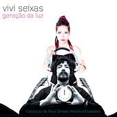 Geração da Luz by Raul Seixas