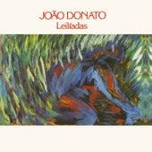 Play & Download Leilíadas by João Donato | Napster