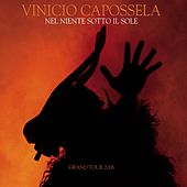 Nel niente sotto il sole - grand tour 06 [with booklet] by Vinicio Capossela