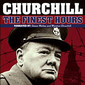 Play & Download Churchill: The Finest Hours by Winston Churchill | Napster