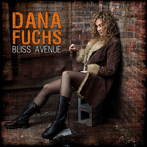 Bliss Avenue by Dana Fuchs
