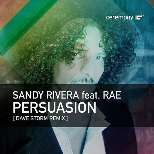 Play & Download Persuasion by Sandy Rivera | Napster
