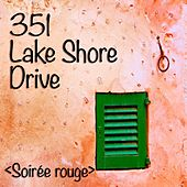 Soirée Rouge (Artist Album, Vocal Lounge and Acoustic Chill Out) by 351 Lake Shore Drive