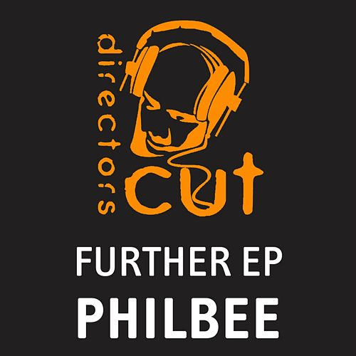 Play & Download Further EP by Phil Bee | Napster